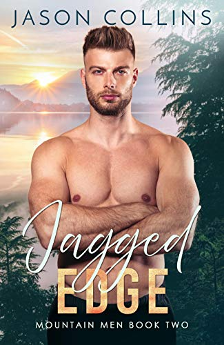 Jagged Edge (Mountain Men Book 2) by Jason Collins
