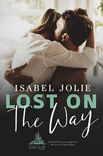 Lost on the Way (West Side Series Book 4) by Isabel Jolie