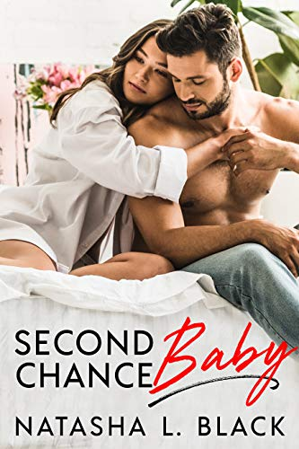 Second Chance Baby by Natasha L. Black