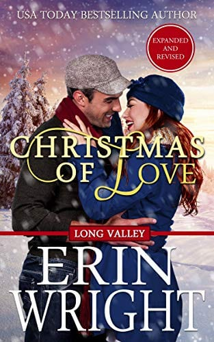 Christmas of Love: A Holiday Western Romance Novel (Long Valley Romance Book 5) by Erin Wright