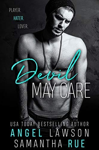 Devil May Care: Enemies-to-Lovers Standalone Romance: Boys of Preston Prep by Angel Lawson