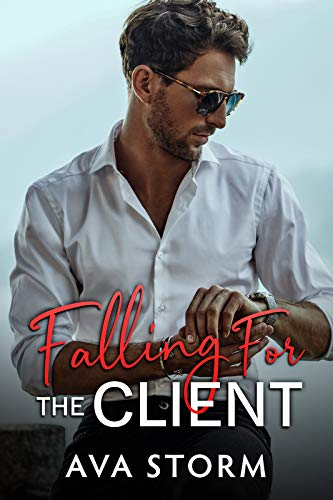 Falling for the Client by Ava Storm