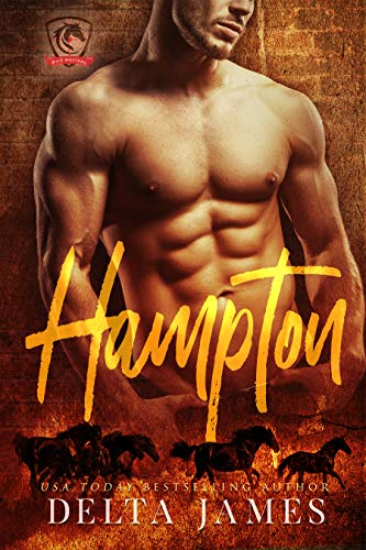 Hampton: Wild Mustang Security Firm - Prequel by Delta James