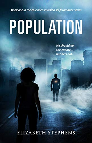 Population: An Alien Invasion SciFi Romance (Population Book One) by Elizabeth Stephens
