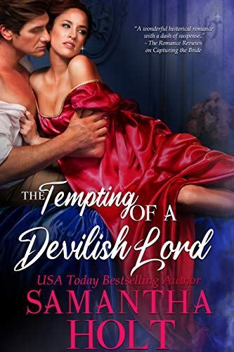 The Tempting of a Devilish Lord (The Lords of Scandal Row Book 2) by Samantha Holt