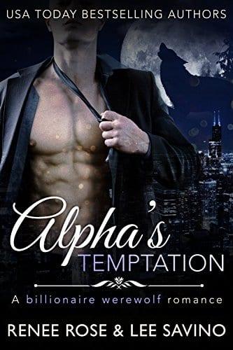 Alpha's Temptation: A Billionaire Werewolf Romance (Bad Boy Alphas Book 1) by Lee Savino