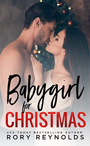 Babygirl for Christmas by Rory Reynolds