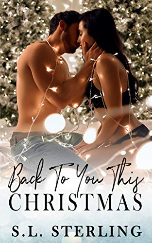 Back to You this Christmas by S. L. Sterling