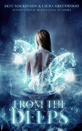 From The Deeps: A paranormal reverse harem (Seven Wardens Book 1) by Skye MacKinnon & Laura Greenwood
