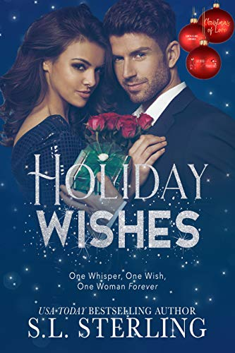 Holiday Wishes: Christmas of Love Collaboration by S. L. Sterling