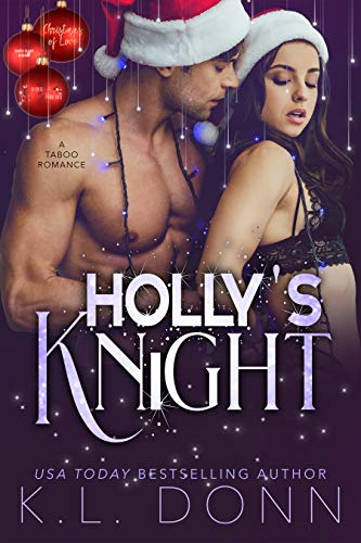 Holly's Knight: Christmas of Love Collaboration by KL Donn