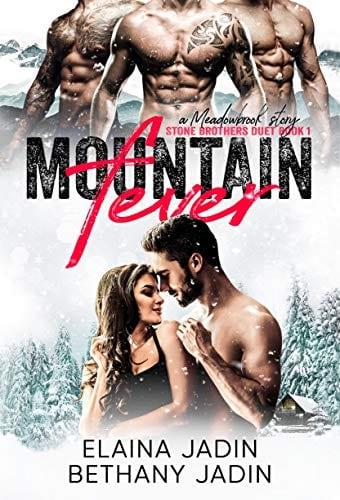 Mountain Fever (Stone Brothers Book 1) by Elaina Jadin & Bethany Jadin