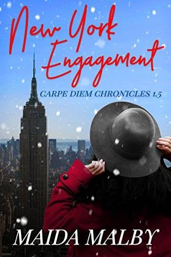 New York Engagement: Carpe Diem Chronicles 1.5 by Maida Malby