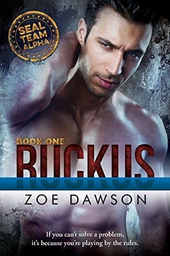 Ruckus (SEAL Team Alpha Book 1) by Zoe Dawson
