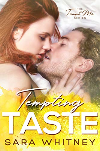 Tempting Taste: An Opposites-Attract Romance (Tempt Me Book 2) by Sara Whitney