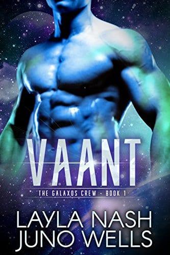 Vaant (The Galaxos Crew Book 1) by Layla Nash & Juno Wells